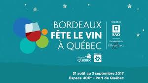 Bordeaux fete le vin à Québec